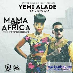 Yemi Alade - Mama Africa (Remix) ft AKA (official)